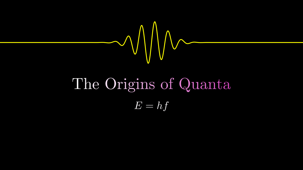 The Origins of Quanta